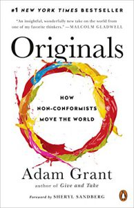 GAS Strand Read # 3: Originals: How Non-Conformists Move The World by Adam Grant, a book on thinking differently and making a difference