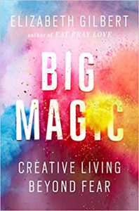HUMSS Strand Read #3: Big Magic by Elizabeth Gilbert, a must-have for those searching for everyday happy spells