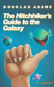 STEM Strand Reads: The Hitchhiker's Guide to the Galaxy by Douglas Adams. Don't Panic.