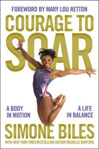 Courage To Soar: A Body In Motion, A Life In Balance book cover