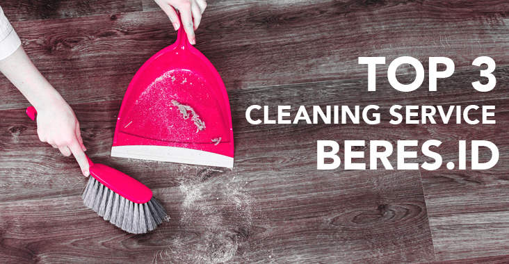 top 3 cleaning service Beres.id di Jakarta