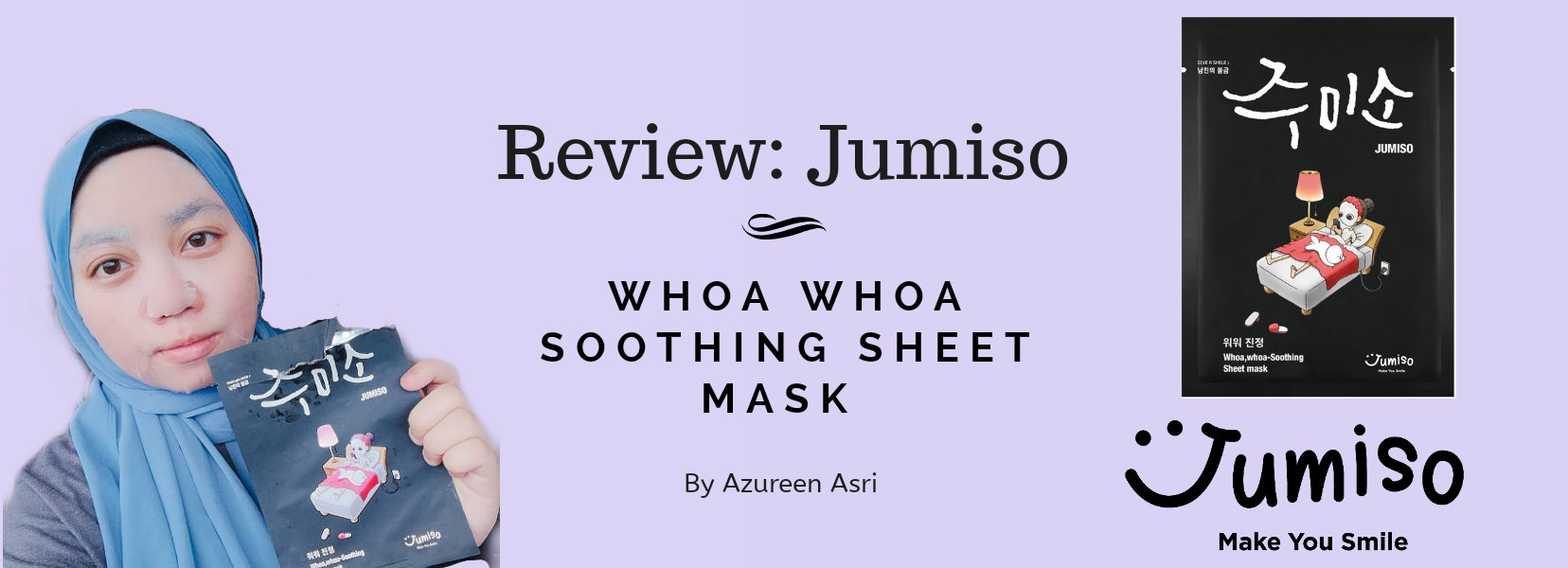 Soothing Skin Rescue: JUMISO Whoa, Whoa Soothing Sheet Mask