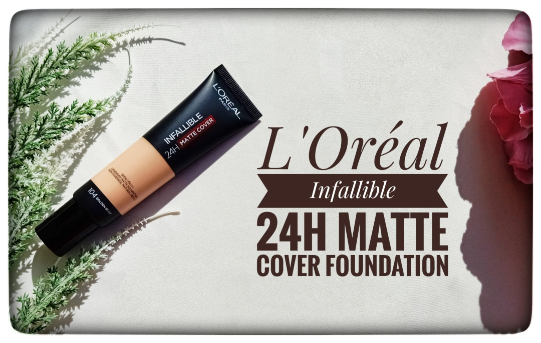 REVIEW | L'Oréal Infallible 24H Matte Cover Foundation