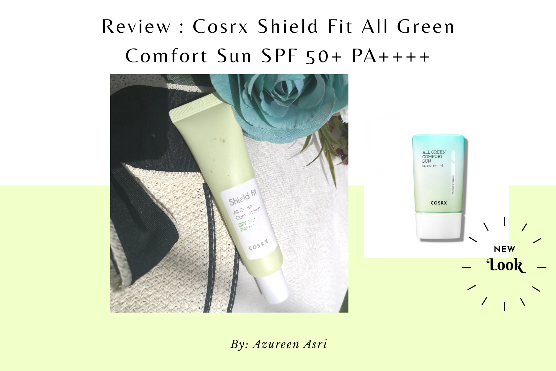 REVIEW | Cosrx Shield Fit All Green Comfort Sun SPF 50+ PA++++