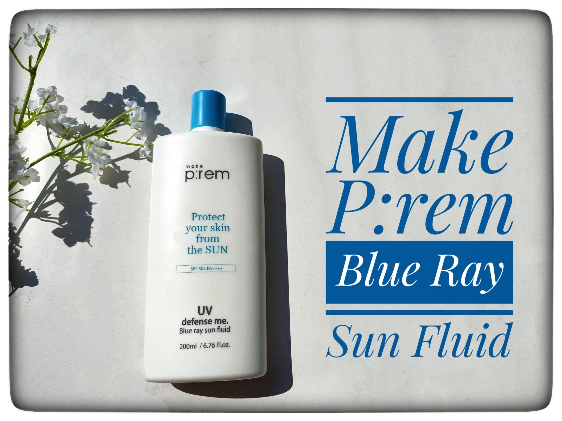 REVIEW   Make P:rem UV Defense Me Blue Ray Sun Fluid