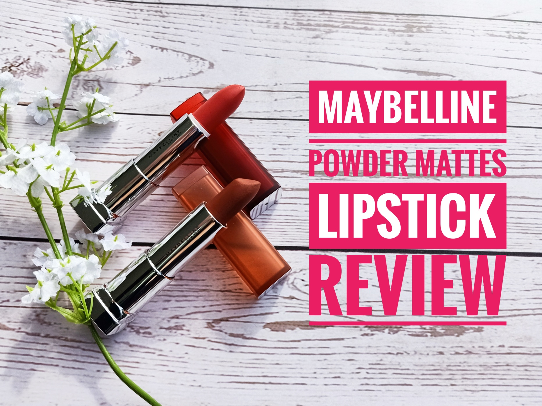 REVIEW | Maybelline The Powder Mattes by Color Sensational Lipstick
