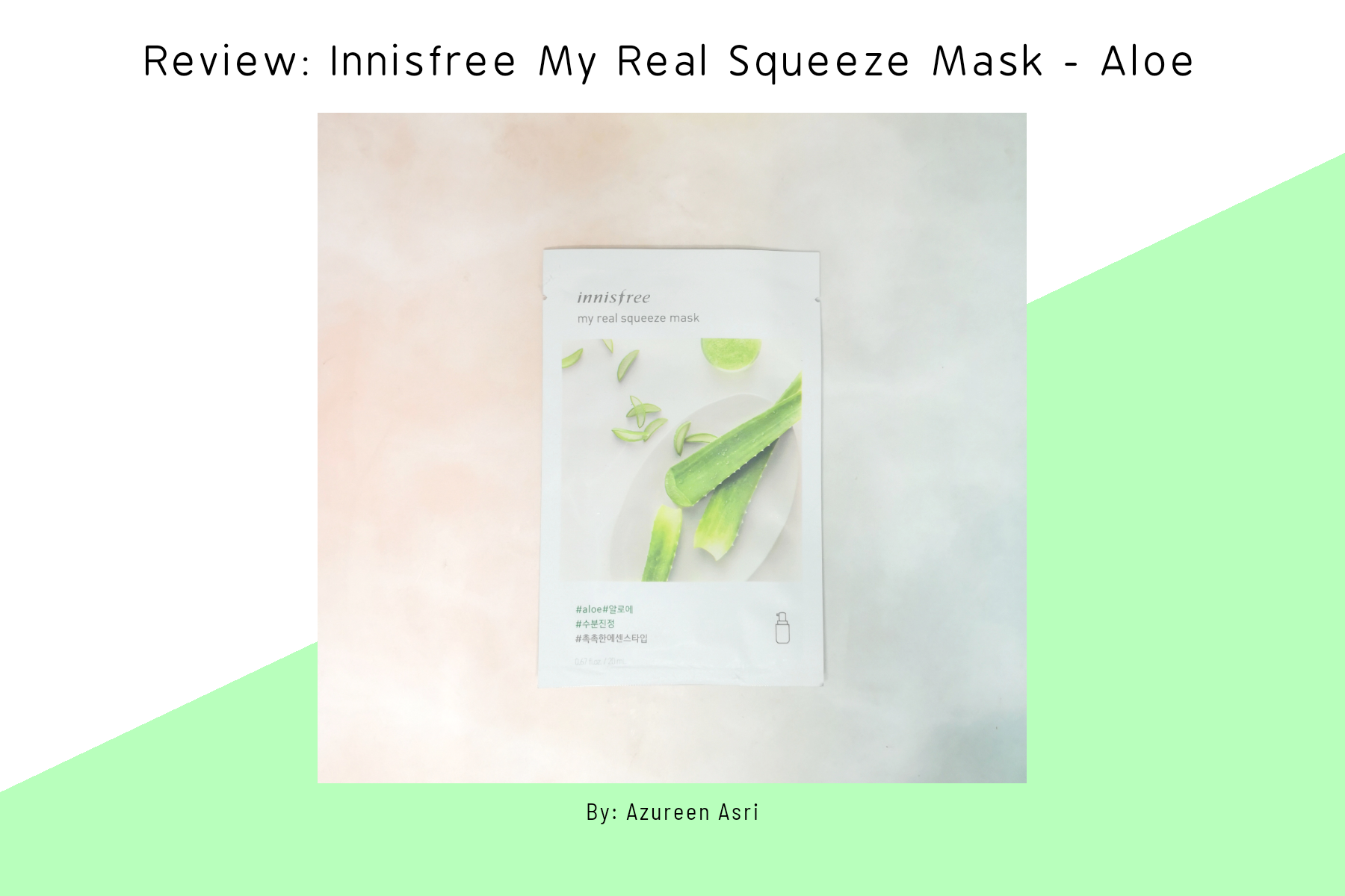 REVIEW | Innisfree My Real Squeeze Mask #Aloe