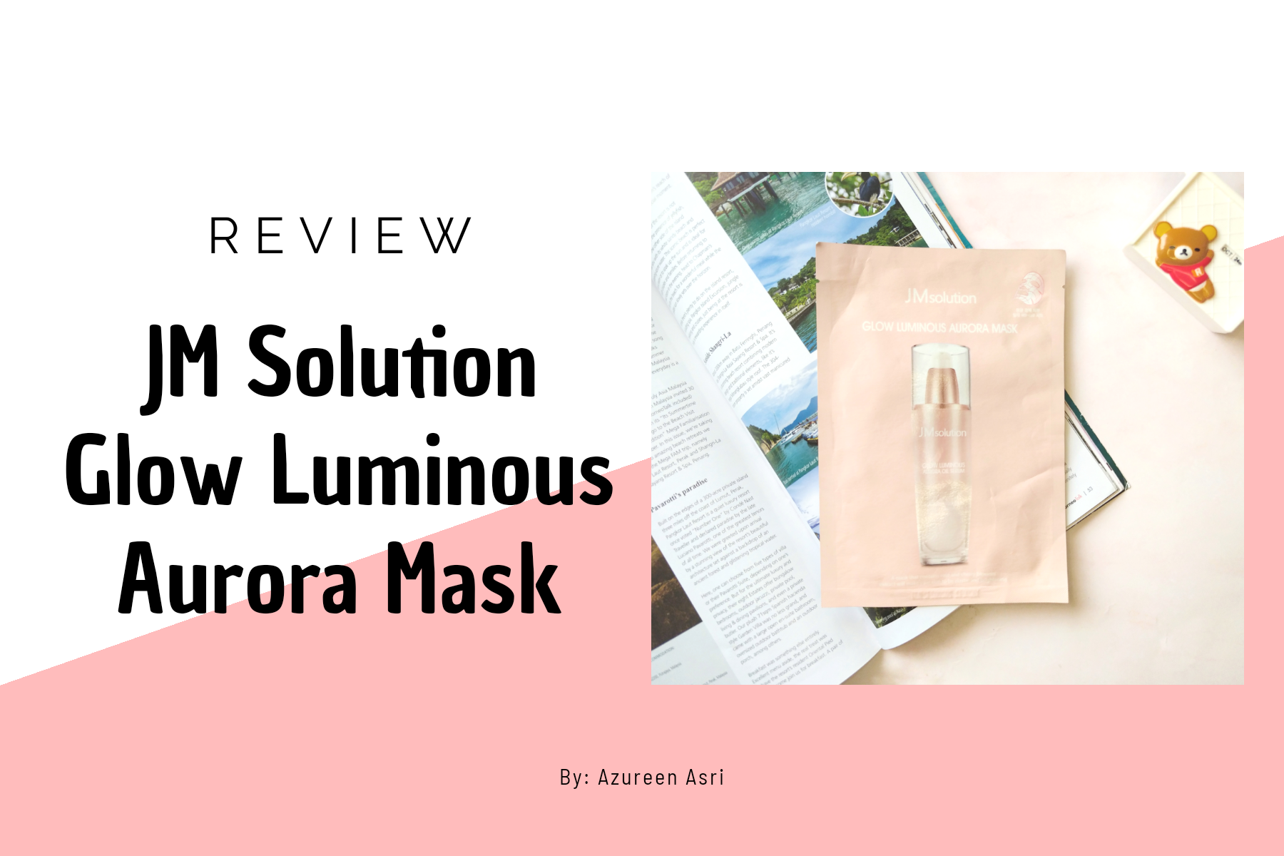 Brightening Dull Skin with JM Solution Glow Luminous Aurora Mask   REVIEW
