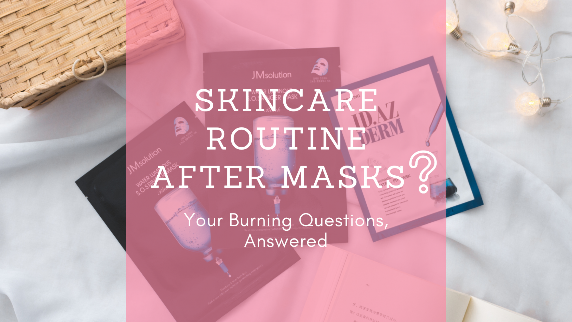 Q&A | What Should I Do After Masks?