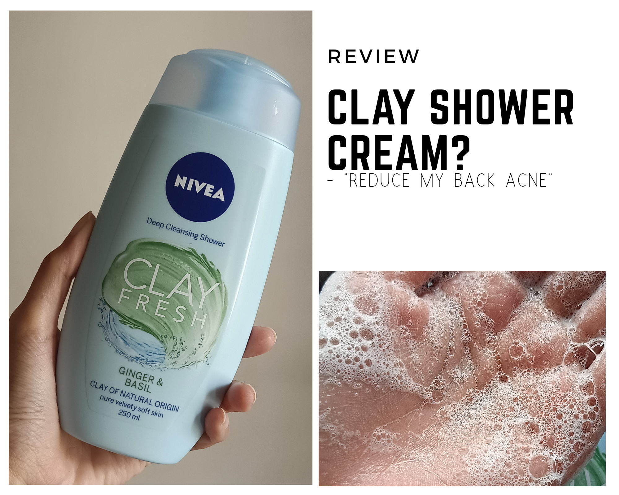 REVIEW | Nivea Shower Clay: How I Cleared My Back Acne