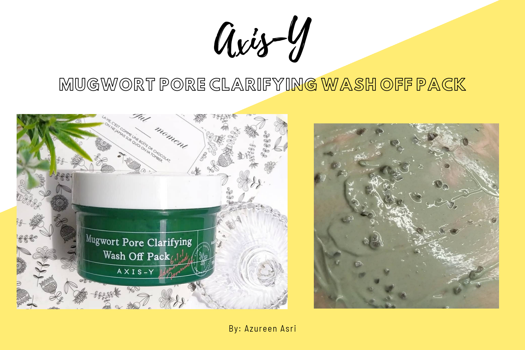 Decongest Skin with Axis-Y Mugwort Pore Clarifying Wash Off Pack