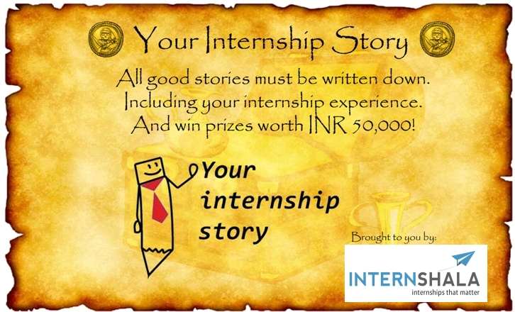 Your Internship Story Contest 2014  U2013 Internshala Blog