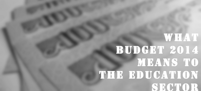 Budget 2014 for Education Sector