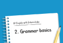 Grammar Basics – Parts of Speech, Prepositions, and Subject-Verb Agreement