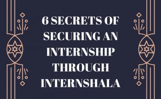 6 secrets of securing an internship through Internshala