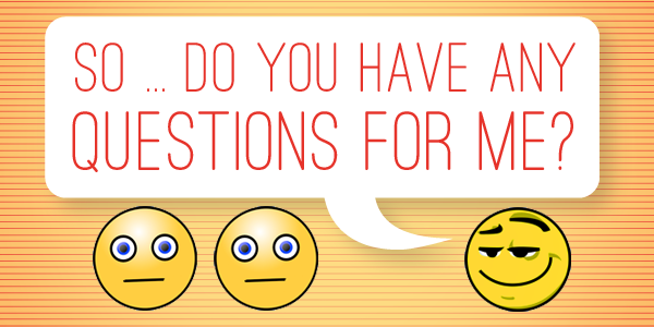 the art of asking questions at the end of an interview
