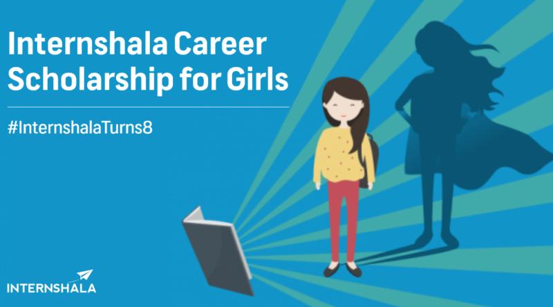 Internshala Career Scholarship for Girls – 2019