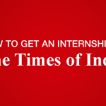 How to get an internship at The Times of India
