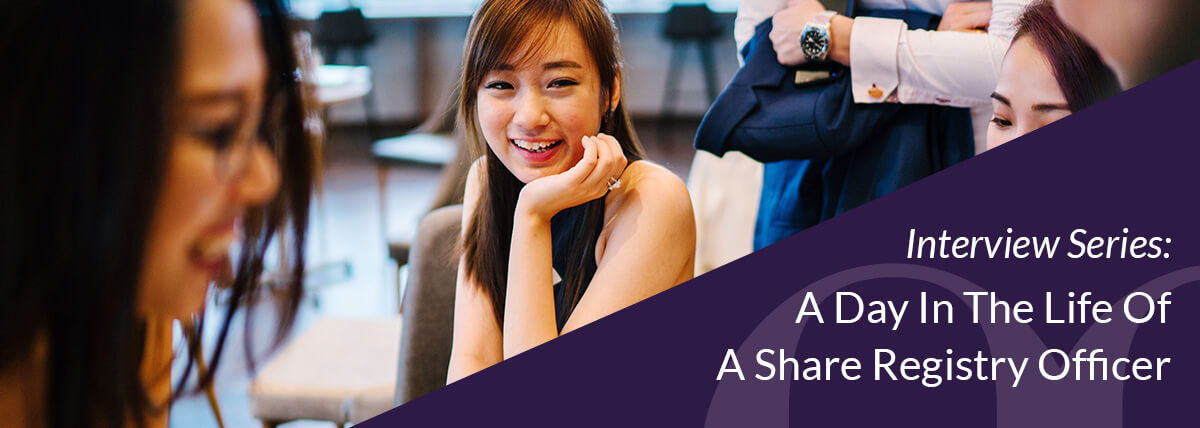 Share Registry Officer - A Day In The Life | Boardroom Limited