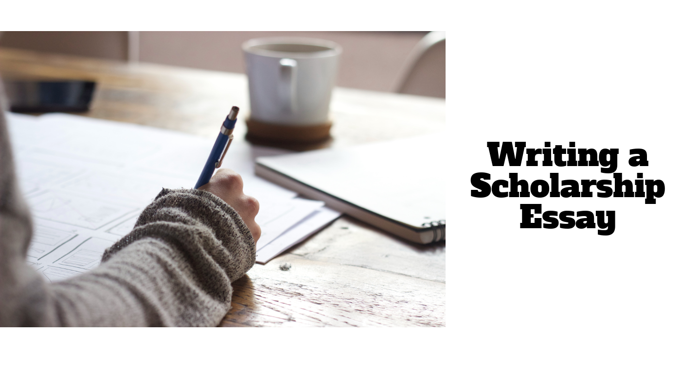 what to write in a scholarship essay