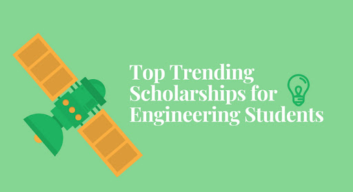Scholarships for Engineering Students - List of Scholarships