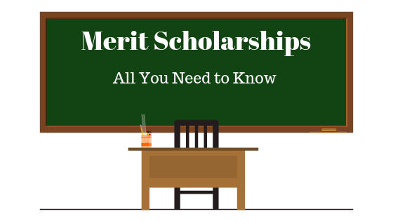 Merit Scholarships Dates Eligibility Awards Details