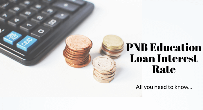 PNB Education Loan Interest Rate: Details and Subsidy