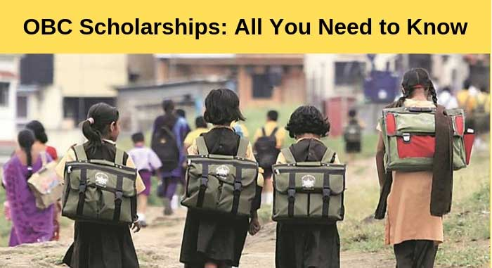 OBC Scholarships - Complete List, Eligibility, Awards