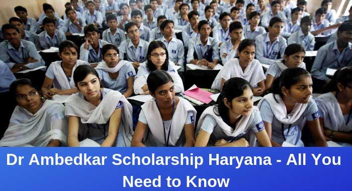 Dr Ambedkar Scholarship Haryana: Eligibility, Awards