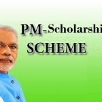 PM Scholarship Scheme - All You Need to Know