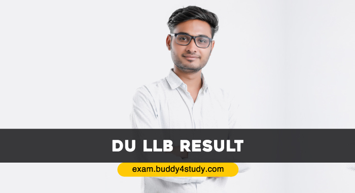 DU LLB Result - Dates, How to Check Scorecard, Merit List