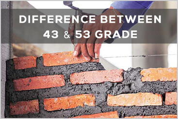 Difference between 43 & 53 Grade cement