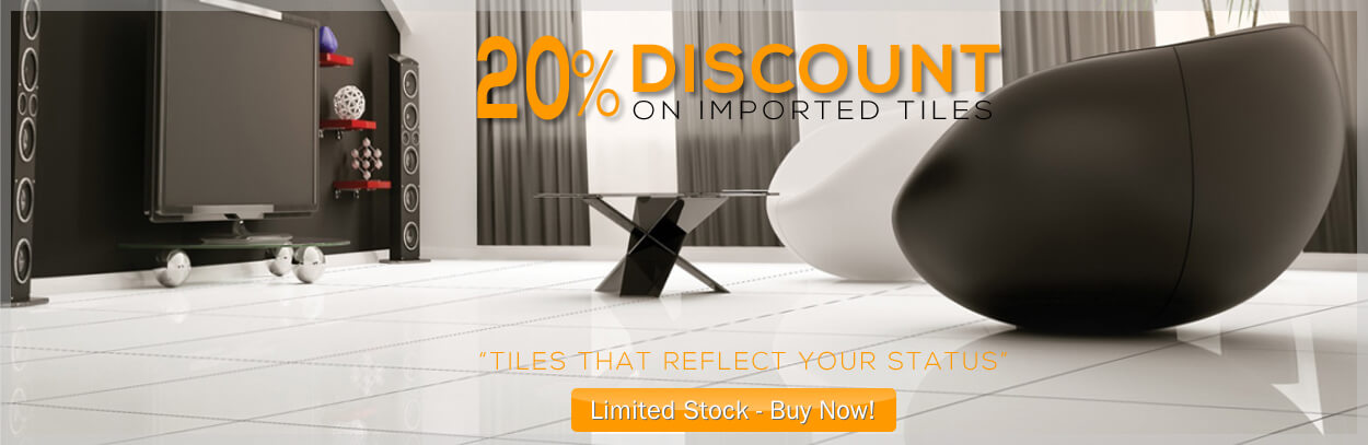 20% Off on Imported Tiles