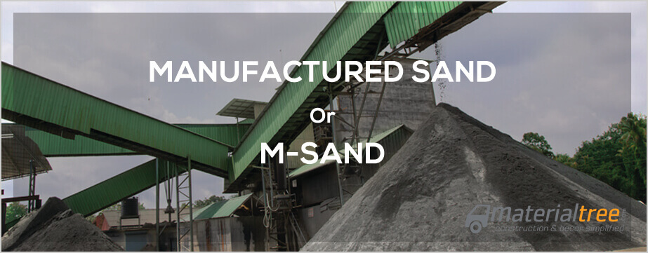 Manufactured Sand or M Sand