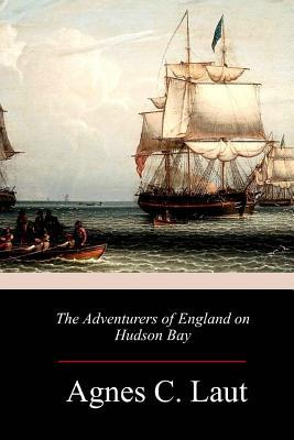 The-''Adventurers-of-England''-on-Hudson-Bay