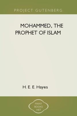 Mohammed,-The-Prophet-of-Islam---A-popular-essay-on-the-life-of-the-prophet-of-Islam.