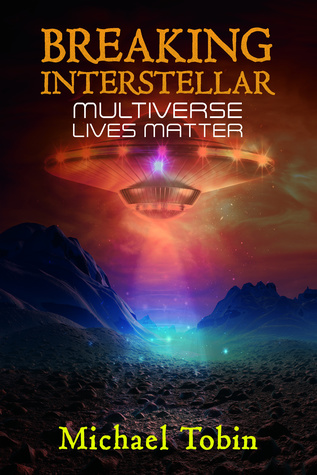 Breaking-Interstellar:-Multiverse-Lives-Matter