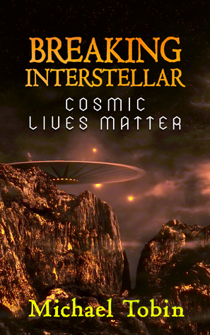 Breaking-Interstellar:-Cosmic-Lives-Matter
