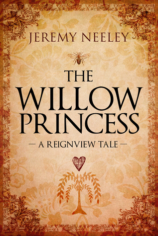 The-Willow-Princess:-A-Reignview-Tale