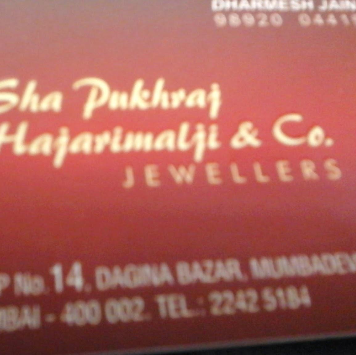 SHA PUKHRAJ HAJARIMALJI AND COMPANY