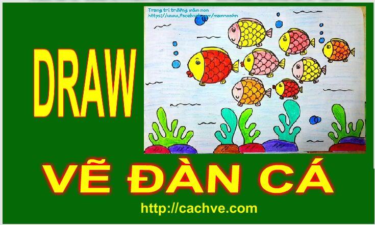 How To Draw a School of Fish | Cách vẽ đàn cá cho bé