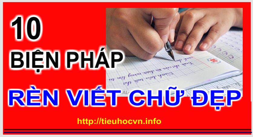 10 bien phap ren viet chu dep cho hoc sinh tieu hoc