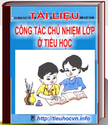 Tài liệu Công tác chủ nhiệm lớp của giáo viên tiểu học