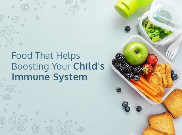 Food to boost immune system of child