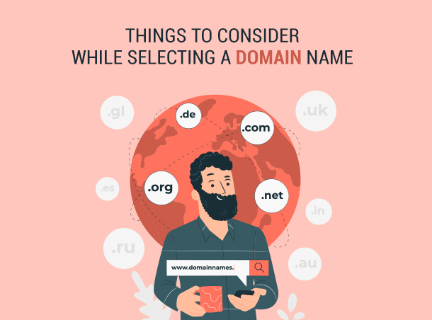 Things to Consider while selecting a Domain Name