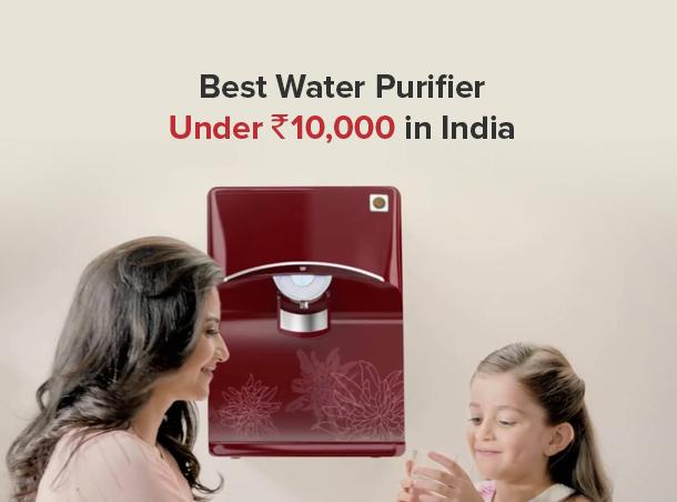 Best water purifier under 10000 in India