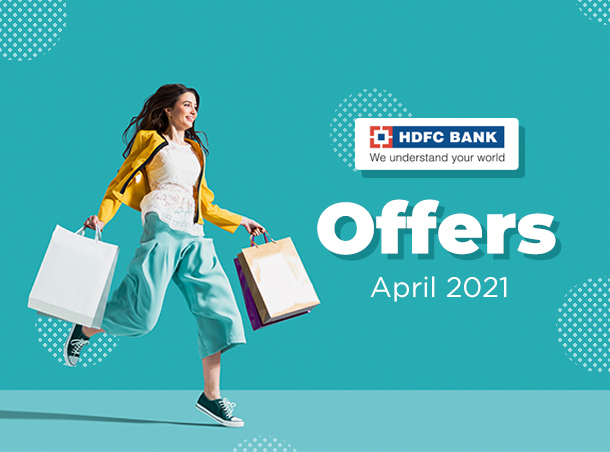 HDFC Bank Offers April 2021