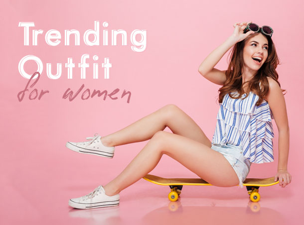 Trending Outfit For Women