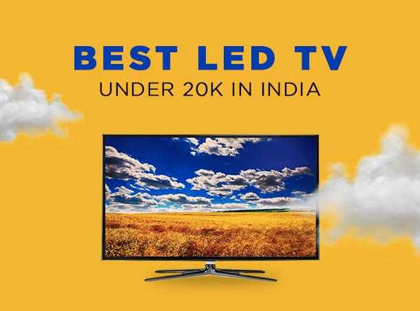 Best Led Tv under 20K in India