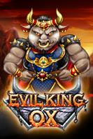 Evil King OX